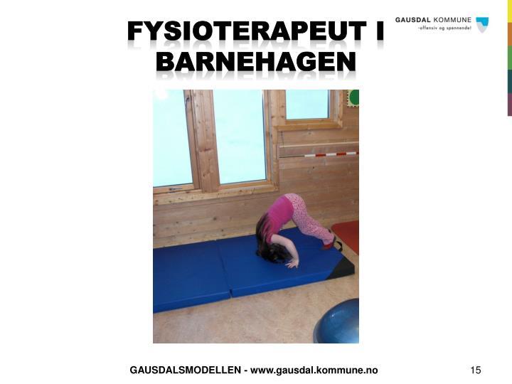 FYSIOTERAPEUT I BARNEHAGEN