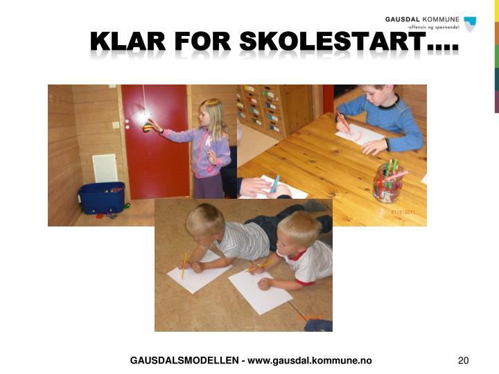KLAR FOR SKOLESTART….