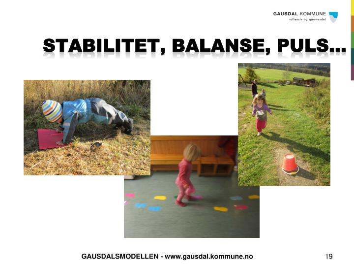 stabilitet, balanse, puls…