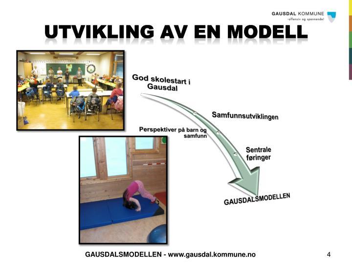 UTVIKLING AV EN MODELL