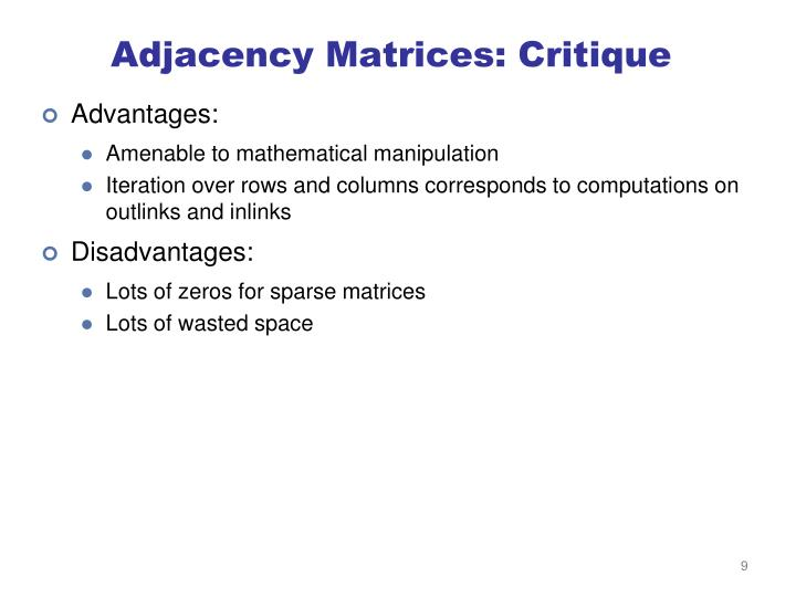 Adjacency Matrices: Critique