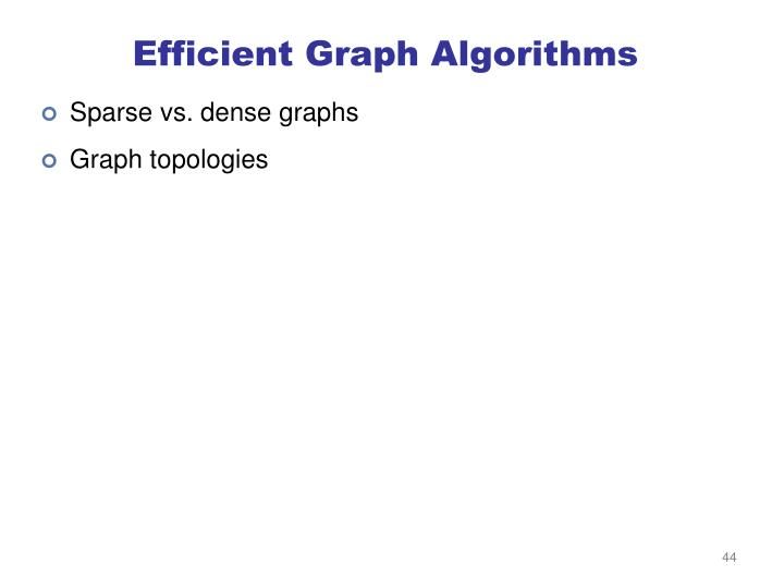 Efficient Graph Algorithms