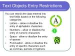 text objects entry restrictions