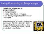 using precaching to swap images