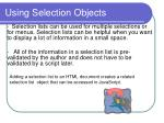 using selection objects