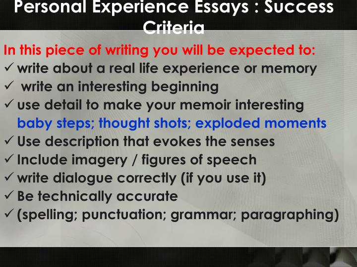 Personal Experience Essays : Success Criteria