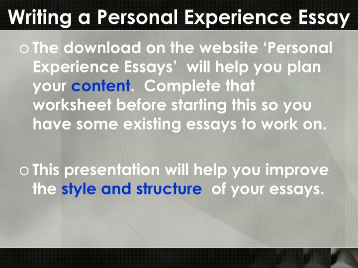 Writing a Personal Experience Essay