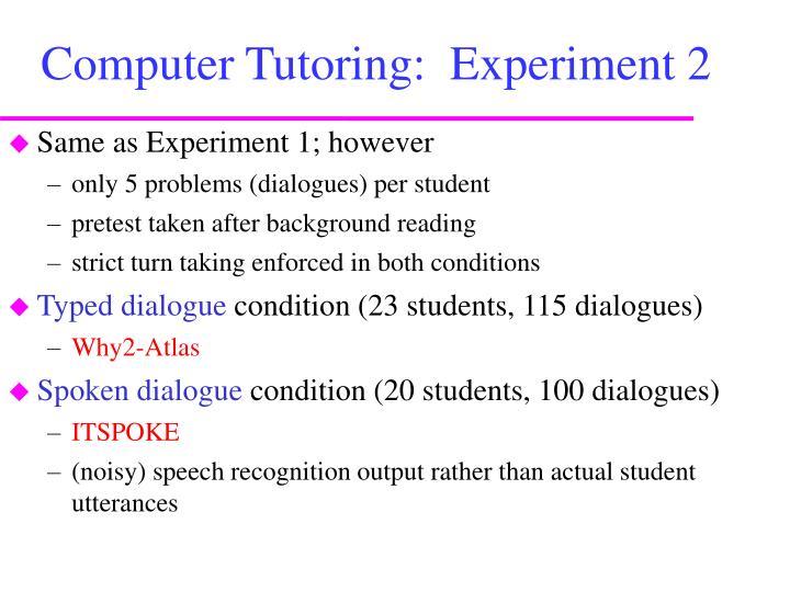 Computer Tutoring:  Experiment 2