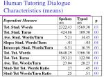 human tutoring dialogue characteristics means