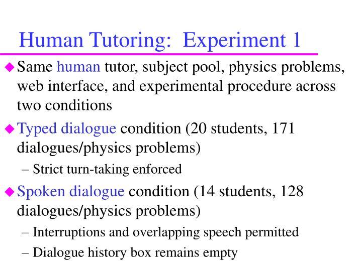 Human Tutoring:  Experiment 1