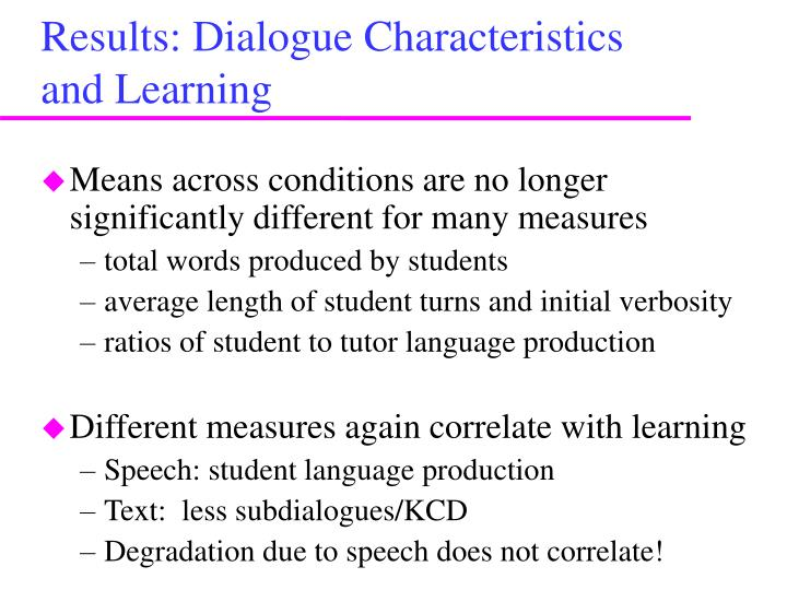 Results: Dialogue Characteristics and Learning