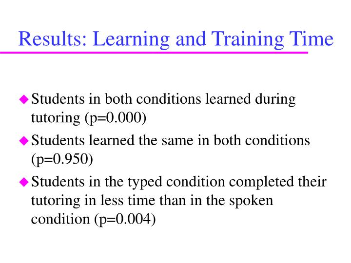Results: Learning and Training Time