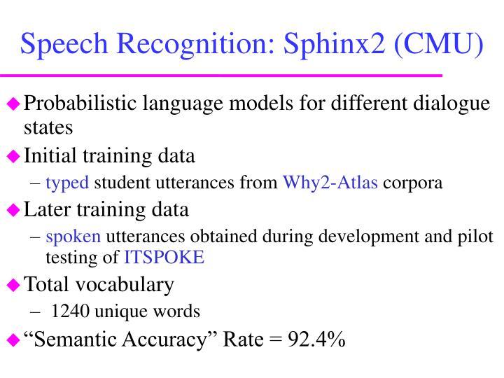Speech Recognition: Sphinx2 (CMU)