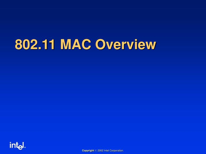 802.11 MAC Overview