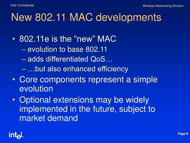 New 802.11 MAC developments