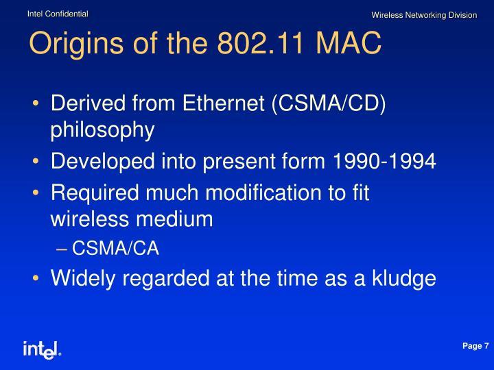 Origins of the 802.11 MAC