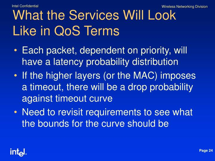 What the Services Will Look Like in QoS Terms