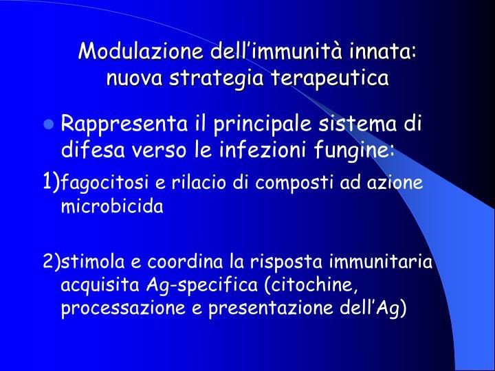 Modulazione dell'immunità innata: