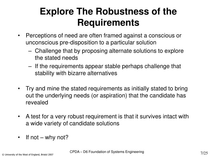 Explore The Robustness of the Requirements