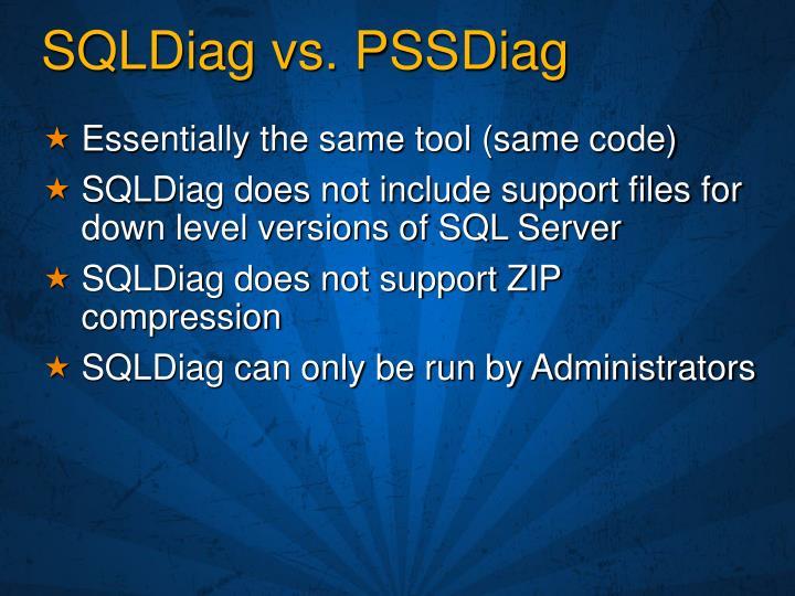 SQLDiag vs. PSSDiag