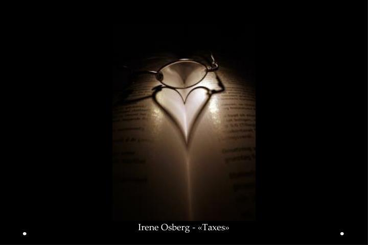 Irene Osberg - «Taxes»
