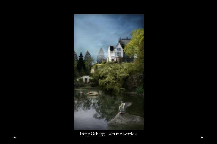 Irene Osberg – «In my world»