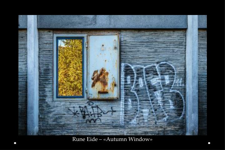 Rune Eide – «Autumn Window»