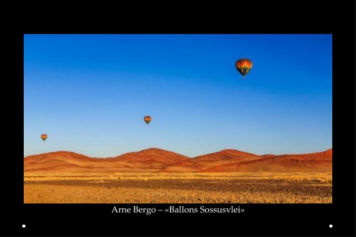 Arne Bergo – «Ballons Sossusvlei»
