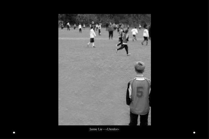 Janne Lie – «Utenfor»