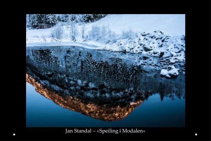 Jan Standal – «Speiling i Modalen»