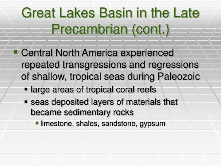Great Lakes Basin in the Late Precambrian (cont.)