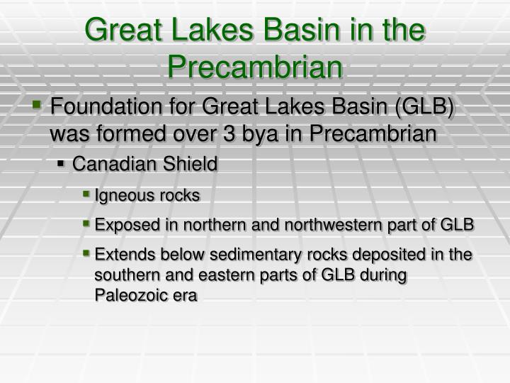 Great lakes basin in the precambrian