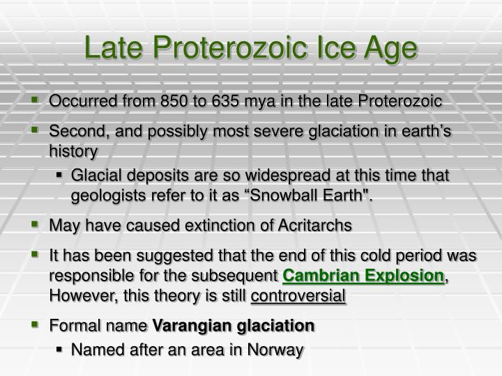 Late Proterozoic Ice Age