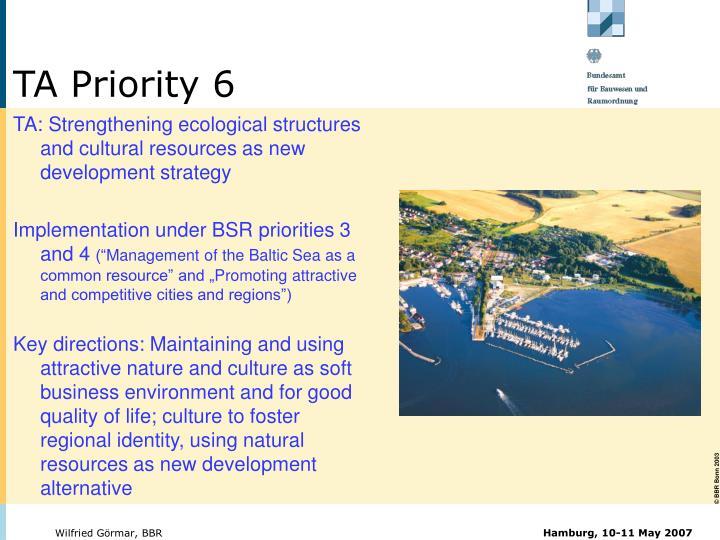 TA Priority 6