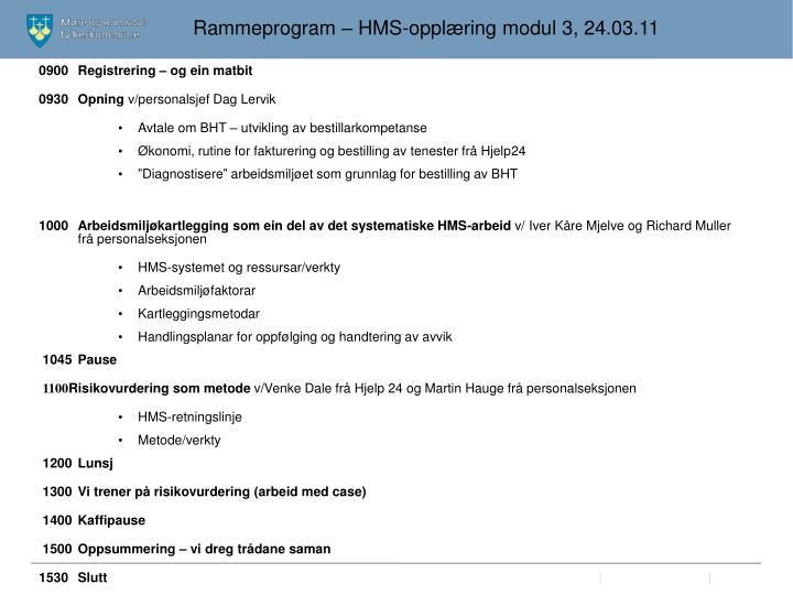 Rammeprogram – HMS-opplæring modul 3, 24.03.11