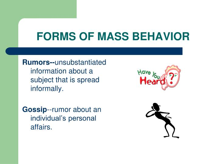 FORMS OF MASS BEHAVIOR