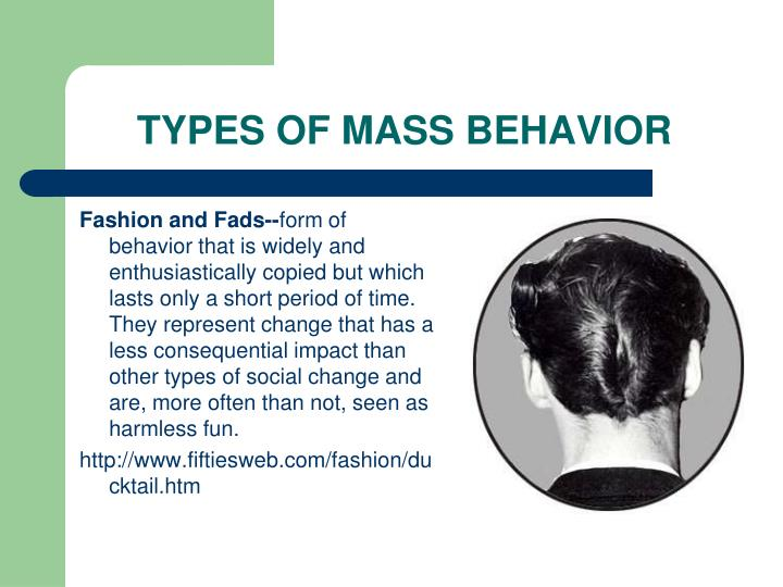 TYPES OF MASS BEHAVIOR