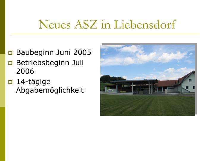 Neues ASZ in Liebensdorf