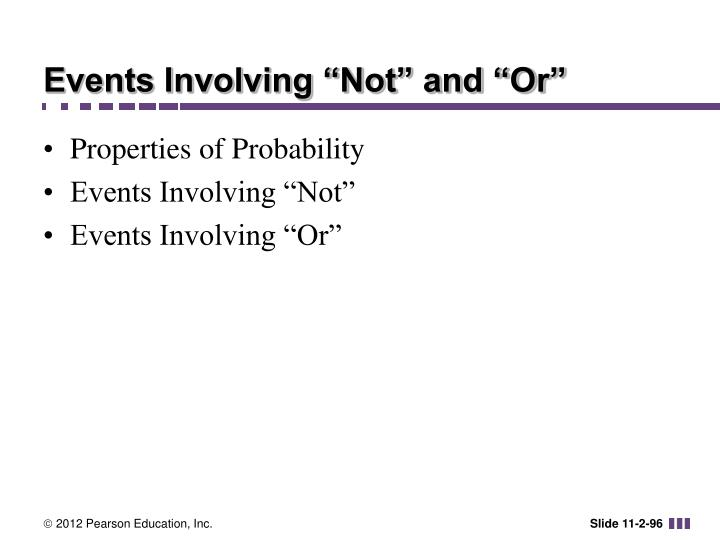 "Events Involving ""Not"" and ""Or"""