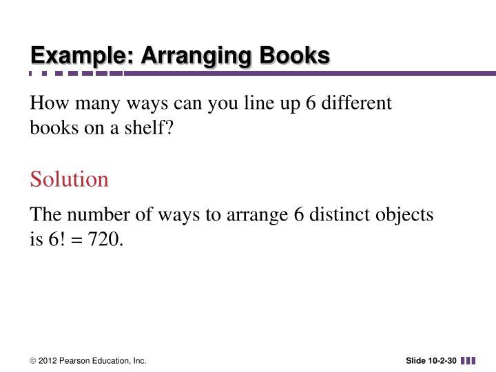 Example: Arranging Books