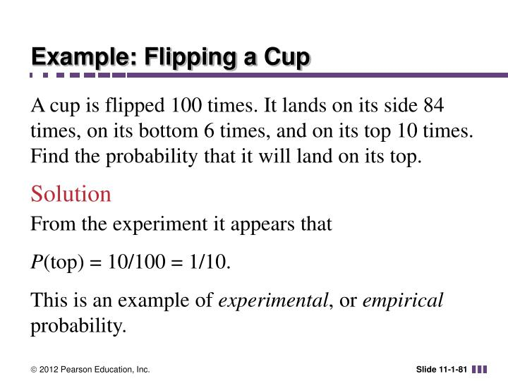 Example: Flipping a Cup