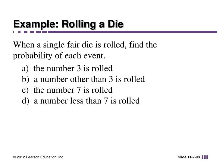 Example: Rolling a Die