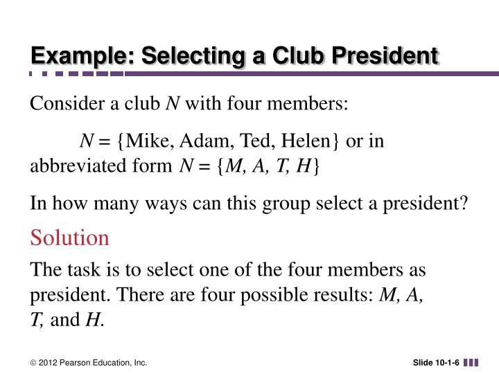 Example: Selecting a Club President