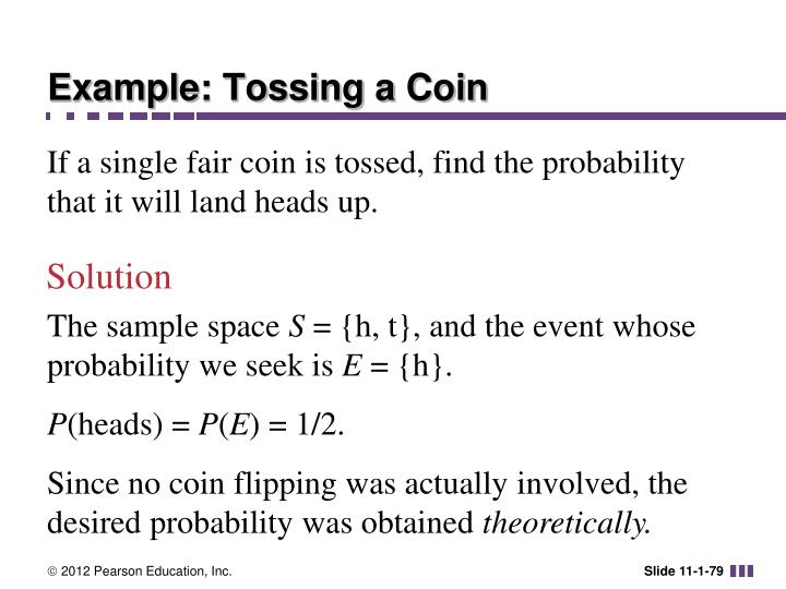 Example: Tossing a Coin