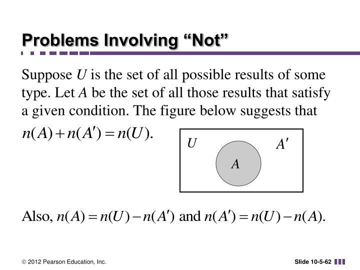 "Problems Involving ""Not"""