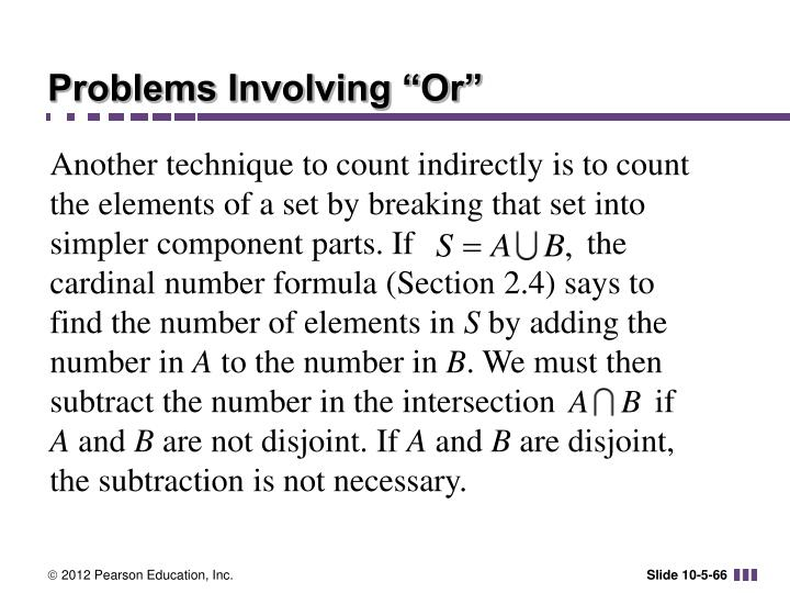 "Problems Involving ""Or"""