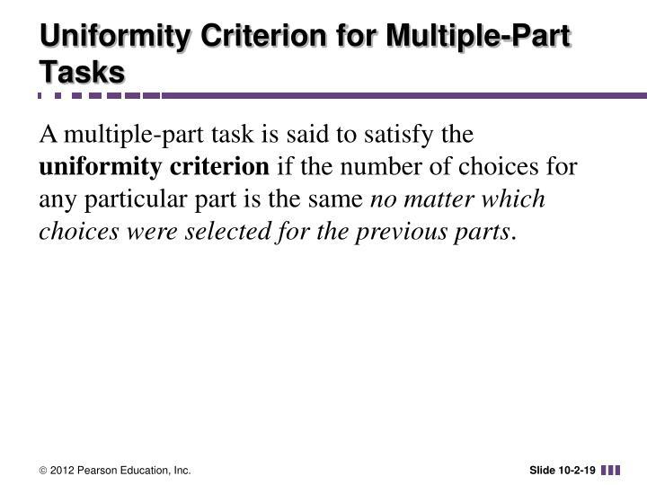Uniformity Criterion for Multiple-Part Tasks