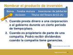 nombrar el producto de inversi n
