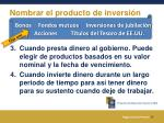 nombrar el producto de inversi n1