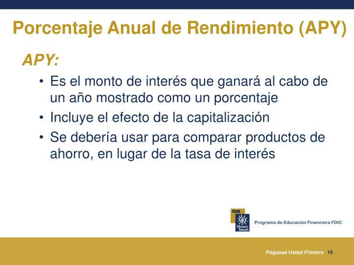 Porcentaje Anual de Rendimiento (APY)